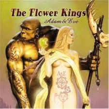 Adam And Eve by The Flower Kings