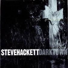 Darktown by Steve Hackett