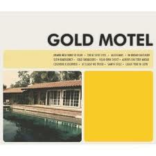 """Gold Motel"" by Gold Motel"