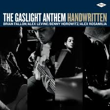 """Handwritten"" by The Gaslight Anthem"