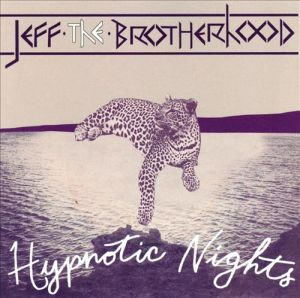 """Hypnotic Nights"" by Jeff The Brotherhood"