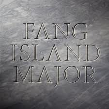 """Major"" by Fang Island"