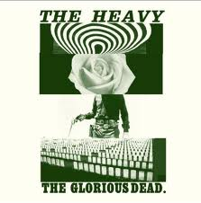 """The Glorious Dead"" by The Heavy"