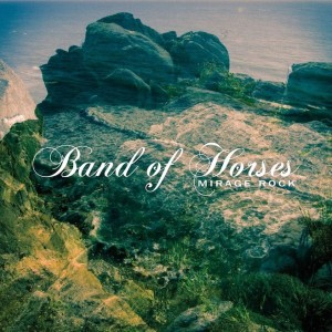 """Mirage Rock"" by Band Of Horses"