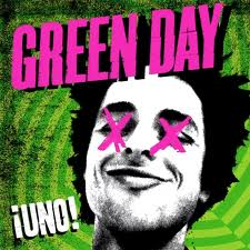 """Uno!"" by Green Day"