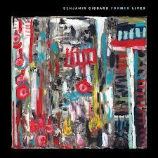 """""""Former Lives"""" by Ben Gibbard"""