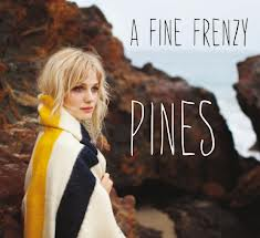 """Pines"" by A Fine Frenzy"