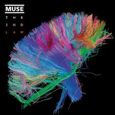 """The 2nd Law"" by Muse"